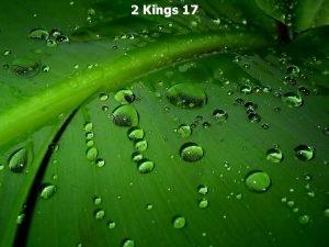 2 Kings 17 2 Kings 17 1 In