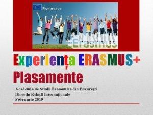 Experiena ERASMUS Plasamente Academia de Studii Economice din