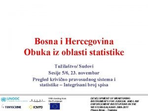 Bosna i Hercegovina Obuka iz oblasti statistike Tuilatvo