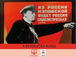 A REVOLUO RUSSA NDICE O PRIMEIRO REGIME COMUNISTA