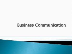 Business Communication Audience Strategy The Audience Who are