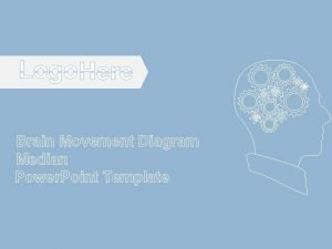 Brain Movement Diagram Median Power Point Template Brain