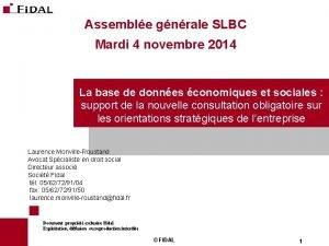Assemble gnrale SLBC Mardi 4 novembre 2014 La