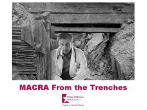 MACRA From the Trenches Medicare Access and CHIP