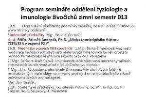 Program semine oddlen fyziologie a imunologie ivoich zimn