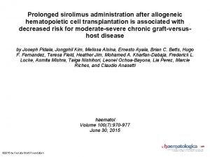 Prolonged sirolimus administration after allogeneic hematopoietic cell transplantation