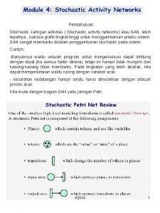 Pendahuluan Stochastic Jaringan aktivitas Stochastic activity networks atau