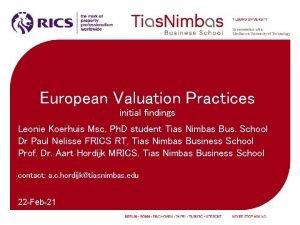 European Valuation Practices initial findings Leonie Koerhuis Msc