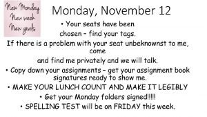 Monday November 12 Monday November 12 RW M