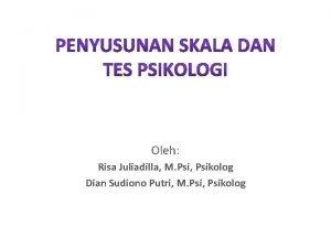 Oleh Risa Juliadilla M Psi Psikolog Dian Sudiono