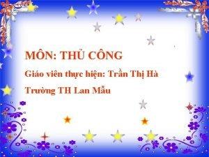 MN TH CNG Gio vin thc hin Trn