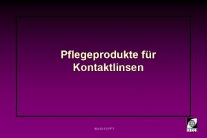 Pflegeprodukte fr Kontaktlinsen 96410 1 S PPT Pflegeprodukte