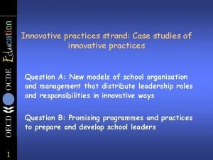 Innovative practices strand Case studies of innovative practices