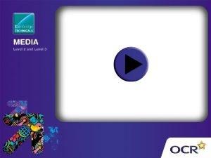 OCR Level 3 Cambridge Technicals in Media Unit