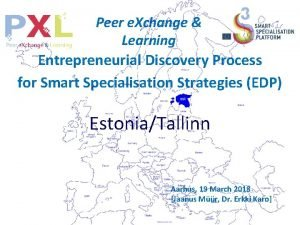 Peer e Xchange Learning Entrepreneurial Discovery Process for