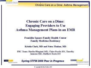 Chronic Care on a Dime Asthma Management Chronic