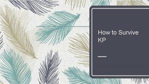 How to Survive KP Tahap Persiapan sebelum KP