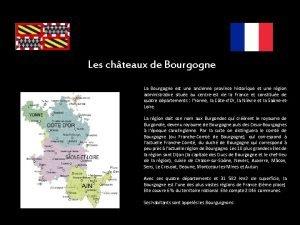 Les chteaux de Bourgogne La Bourgogne est une