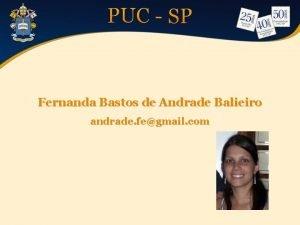 Fernanda Bastos de Andrade Balieiro andrade fegmail com