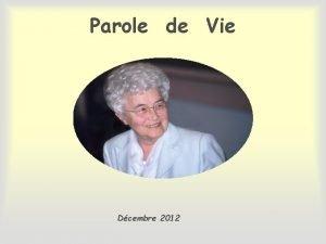 Parole de Vie Dcembre 2012 ceux qui lont