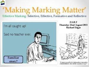Making Marking Matter Effective Marking Selective Effective Formative