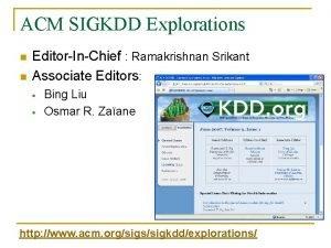 ACM SIGKDD Explorations n n EditorInChief Ramakrishnan Srikant