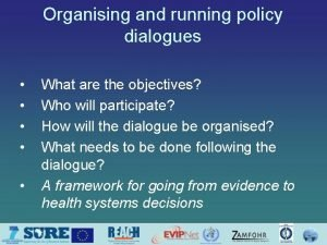 Organising and running policy dialogues What are the