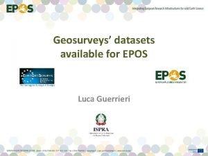 Geosurveys datasets available for EPOS Luca Guerrieri Background