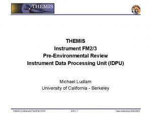 THEMIS Instrument FM 23 PreEnvironmental Review Instrument Data