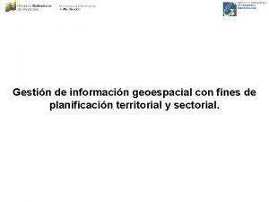 Gestin de informacin geoespacial con fines de planificacin