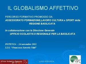 IL GLOBALISMO AFFETTIVO PERCORSO FORMATIVO PROMOSSO DA ASSESSORATO
