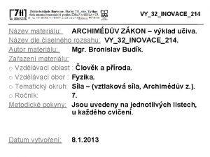 VY32INOVACE214 Nzev materilu ARCHIMDV ZKON vklad uiva Nzev