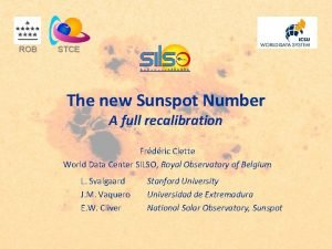 ROB STCE The new Sunspot Number A full