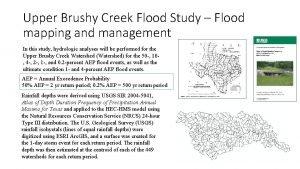 Upper Brushy Creek Flood Study Flood mapping and