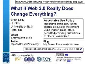 http www ukoln ac ukwebfocuseventsconferencesucisacisg2009 What if Web