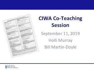CIWA CoTeaching Session September 11 2019 Holli Murray
