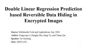 Double Linear Regression Prediction based Reversible Data Hiding