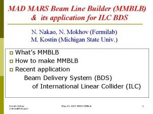 MAD MARS Beam Line Builder MMBLB its application