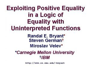 Exploiting Positive Equality in a Logic of Equality