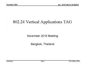 November 2018 doc IEEE 802 24 18 0025