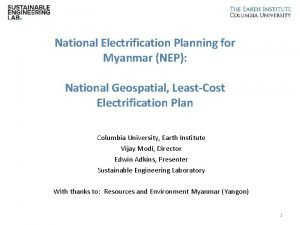 National Electrification Planning for Myanmar NEP National Geospatial