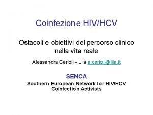 Coinfezione HIVHCV Ostacoli e obiettivi del percorso clinico