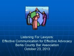 Listening For Lawyers Effective Communication for Effective Advocacy