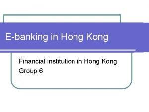 Ebanking in Hong Kong Financial institution in Hong
