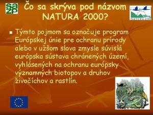 o sa skrva pod nzvom NATURA 2000 n