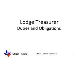 Lodge Treasurer Duties and Obligations Officer Training Officer