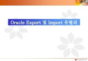 Oracle Export Import Oracle Export Mode Table Mode