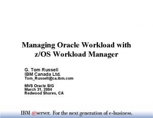 Managing Oracle Workload with zOS Workload Manager G