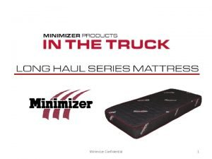 Minimizer Confidential 1 Minimizer Confidential 2 Minimizer Confidential