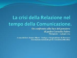 La crisi della Relazione nel tempo della Comunicazione